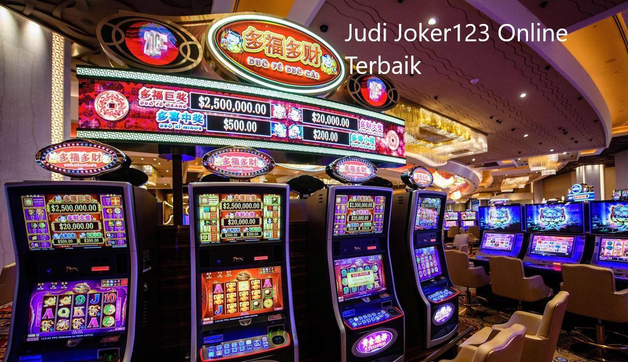 Situs Judi Slot Joker123 Online Terbaik Dan Terpercaya Indonesia